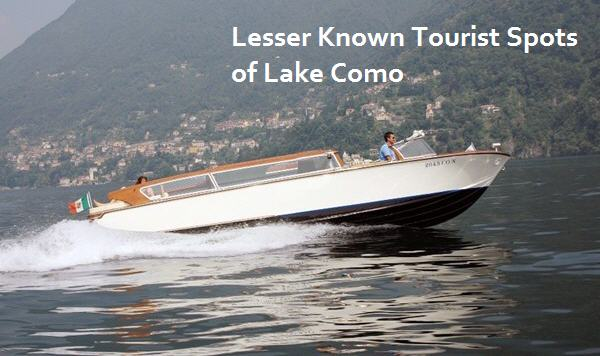 Lesser Known Tourist Spots in Lake Como Region