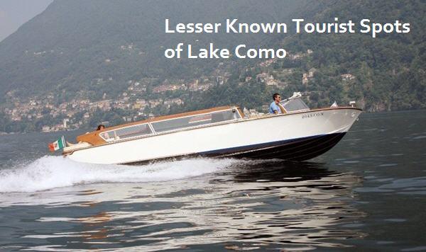 Lesser Known Tourist Spots in Lake Como Region